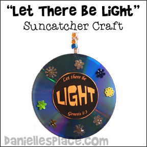 """Let There be Light"" CD Suncatcher Craft for Children's Ministry from www.daniellesplace.com"