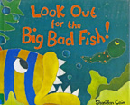 Look Out for the Big Bad Fish! Children's Book