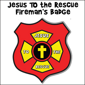 Jesus Rescues Me Fireman's Badge Craft