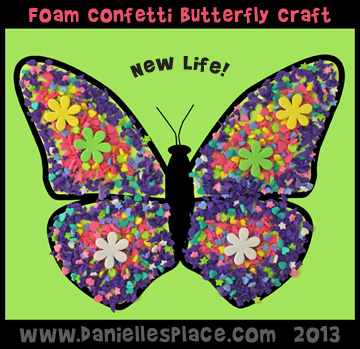 New Life Butterfly using Foam Confetti  www.daniellesplace.com