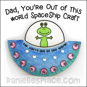 """Dad, You're Out of This World"" Paper Plate UFO Craft www.daniellesplace.com"