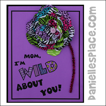 """Mom, I'm Wild About You"" Flower Craft for Mother's Day"