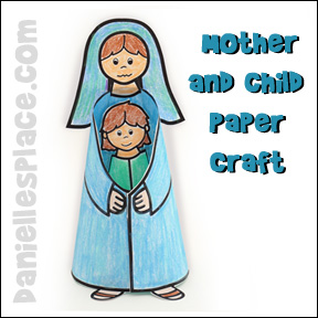 Mother hugging child paper craft from www.daniellesplace.com