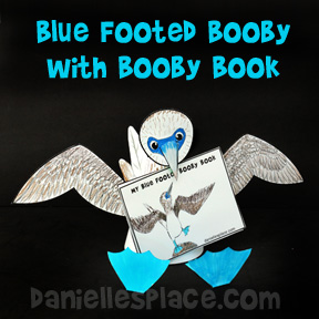 Bird Craft - Blue Footed Booby with printable Booby Book Craft From www.daniellesplace.com