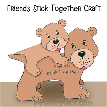 Friends Stick Together Bible Craft for Kids from www.daniellesplace.com