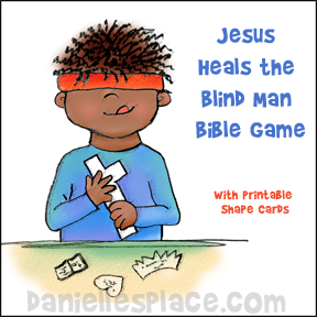 Jesus Heals The Blind Man Game For Sunday School