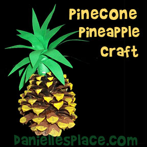 Pinecone Pineapple Craft from www.daniellesplace.com - Great Hawaiin Luau Craft for Kids
