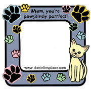 Mom, You're Pawsitively Purrfect Mother's Day Frame Craft for Kids www.daniellesplace.com
