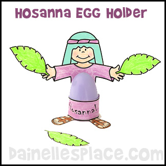 Hosanna Egg Holder Craft for Palm Sunday Lesson for Children from www.daniellesplace.com