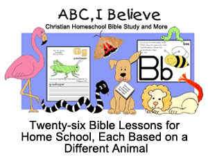 ABC I Believe Christian Home School Lessons