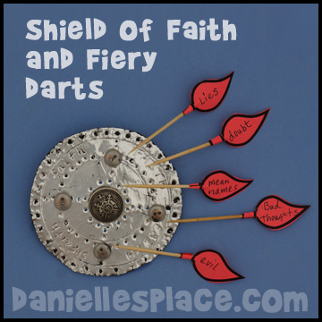 Shield of Faith and Satan's Fiery Darts www.daniellesplace.com