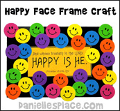 Happy Face Frame Crafts for Sunday School  from www.daniellesplace.com