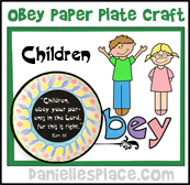 Children Obey Your Parents Paper Plate Craft for Sunday School from www.daniellesplace.com