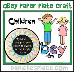 Paper Plate Craft - Obey Your Parents Bible Craft from www.daniellesplace.com