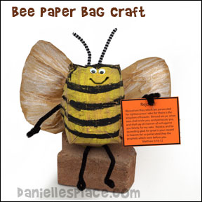 Bee made from a paper lunch bag from www.daniellesplac... for Beatitude Sunday School Lesson