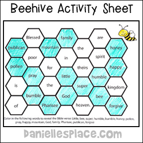 Beehive Bible Verse Activity Sheet. Children color in the beehive cells to reveal the Bible verse. www.daniellesplace.com