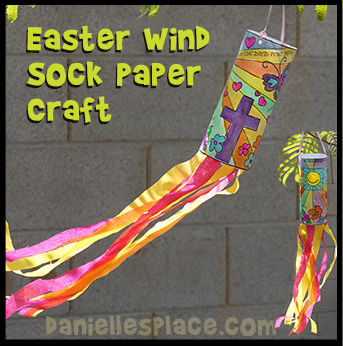 Easter Wind Sock Craft from www.daniellesplace.com