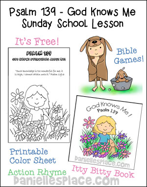 Free Sunday School Lesson - Psalm 139 - God Knows Me from www.daniellesplace.com