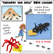 "Free ""Consider the Ants"" Sunday School lesson from www.daniellesplace.com"