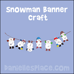 Snowman Banner Craft for Kids from www.daniellesplace.com