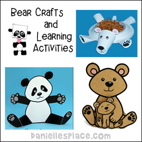 Bear Crafts and Learning Activities from www.daniellesplace.com