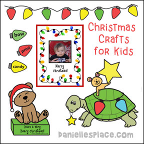 Christmas Crafts for Kids Page 5 from www.daniellesplace.com