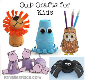 Cup Crafts for Children from www.daniellesplace.com