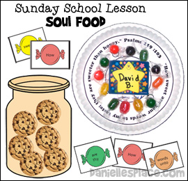 Soul Food Sunday School Lesson for Children from www.daniellesplace.com
