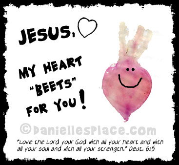 "Jesus, My Heart ""Beets"" for You Bible Craft for Kids from www.daniellesplace.com. Children use real beets to make heart ""beets""."
