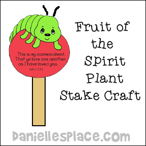 Fruit of the Spirit Craft - Plant Stake Bible Craft for Sunday School from www.daniellesplace.com