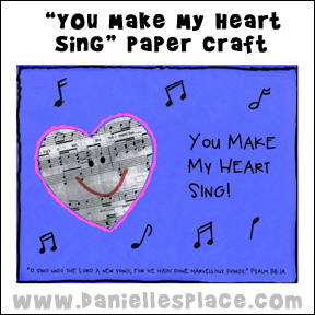 """You Make My Heart Sing"" Valentine's Day Craft from www.daniellesplace.com - Copyright 2014"