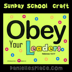 """Obey Your Leaders"" Letter O - Bible Craft for Sunday School from www.daniellesplace.com"