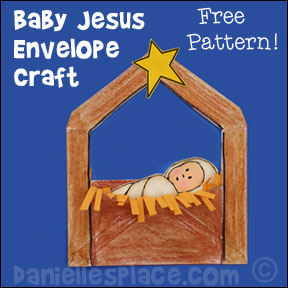 Christmas Craft for Preschool - Baby Jesus Envelope Manger Bible Craft from www.daniellesplace.com copyright 2007