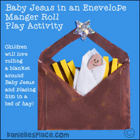 Baby Jesus in an Evelope Manger Roll Play Activity for Preschool Children from www.daniellesplace.com