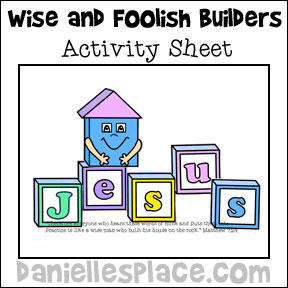 Building on Jesus Activity Sheet for Preschool Children for the Wise and Foolish Builders Sunday School Lesson from www.daniellesplace.com