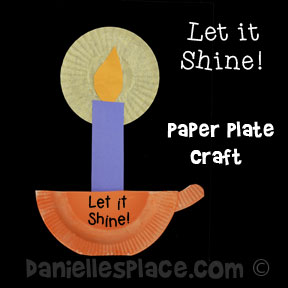 """Let it Shine!"" Candle Holder and Candle Paper Plate Craft from www.daniellesplace.com Copyright 2014"