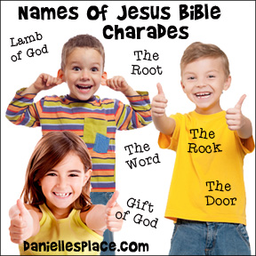 Names of Jesus Charades Games for Sunday School from www.daniellesplace. Make your Sunday School Fun!