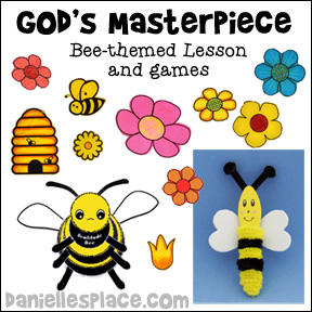 """God's Masterpiece"" Bee-themed Sunday School Lesson for Children's Ministry from www.daniellesplace.com"