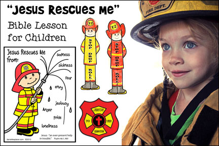 """Jesus Rescues Me"" Fireman-themed Bible Lesson for children from www.danielllesplace.com - Great for Children's Ministry"