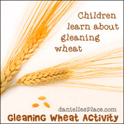 Gleaning Wheat Activity for Naomi and Ruth Bible Lesson from www.daniellesplace.com