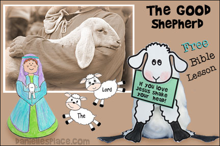 """The Good Shepherd"" Bible Lesson for Children's Ministry, Sunday School, and children's Church from www.daniellesplace.com"