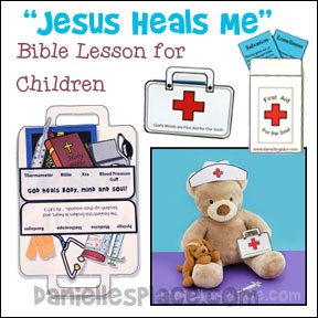 Jesus Heals Me - Doctor and paramedic-theme Bible Lesson for Children from www.daniellesplace.com