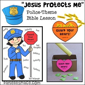 Jesus Protects Me Bible Lesson, Crafts and Activities