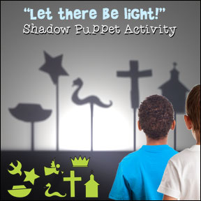 """Let There be Light!"" Shadow Puppet Game"