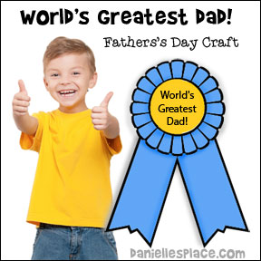 World's Greatest Dad Printable Ribbon Craft for Kids from www.daniellesplace.com