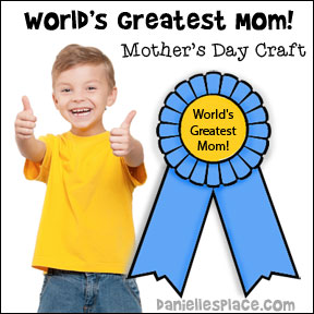 World's Greatest Mom! Ribbon Craft for kids from www.daniellesplace.com