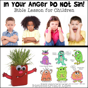 """In Your Anger Do Not Sin!"" Mad Monsters Bible Lesson for Children of all ages from www.daniellesplace.com"
