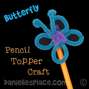 Butterfly Pencil Topper Craft for Children - Great Back-to-school Craft from www.daniellesplace.com