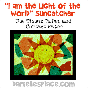 """I am the Light of the World"" Tissue Paper and Clear Contact Paper Suncather Craft for Children from www.daniellesplace.com"