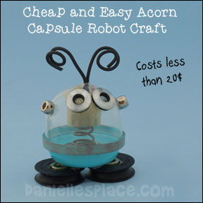 Robot Craft made from acorn capsules. Cost less than twenty cents each to make!